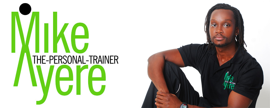 Mike Ayere - The Personal Trainer